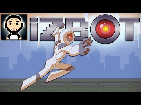 Kill All Organics! | iZBOT | First Look Gameplay