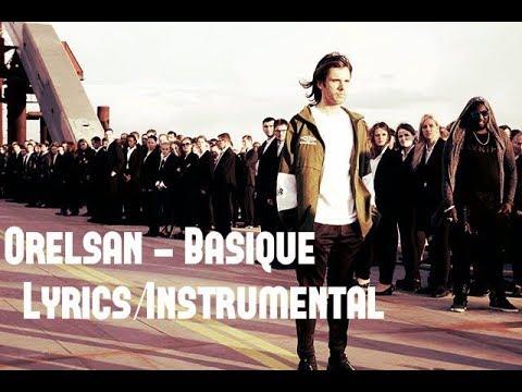 Orelsan - Basique (Lyrics/Instrumental)