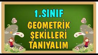 1.Sınıf - Geometrik Şekilleri Tanıyalım