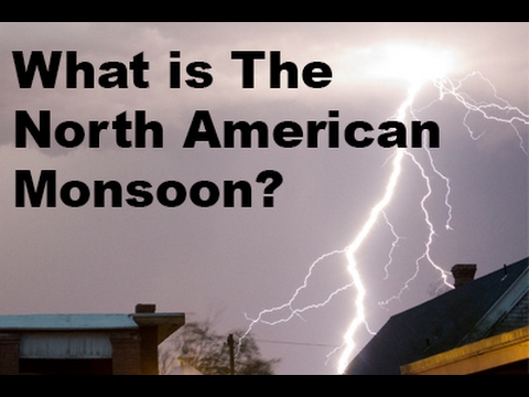 What is the North American Monsoon?
