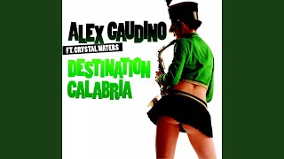 Destination Calabria (feat. Crystal Waters) (UK Extended Mix)