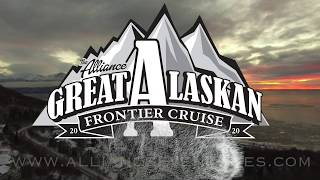 The Great Alaskan Frontier Cruise 2020: The Alliance