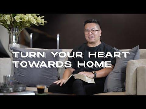 Turn Your Heart Towards Home - Pastor Jimmy Oentoro