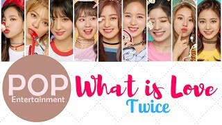 Download lagu TWICEWhat is Love MP3