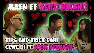 MAIN FF AUTO NIKAH | TIPS CARI CEWE DI FF VERSI AURA RANDMKS