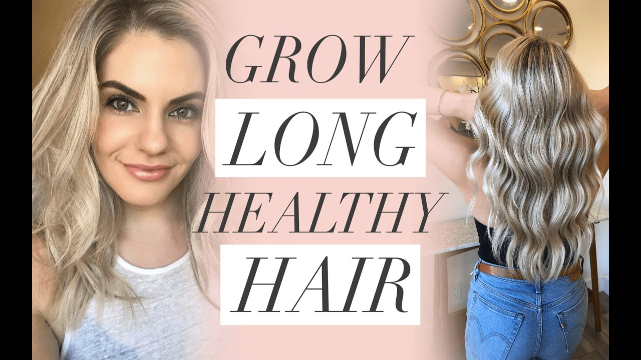 how to grow my hair long and healthy