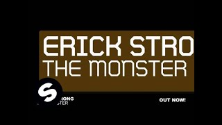 Erick Strong - The Monster (Original Mix)