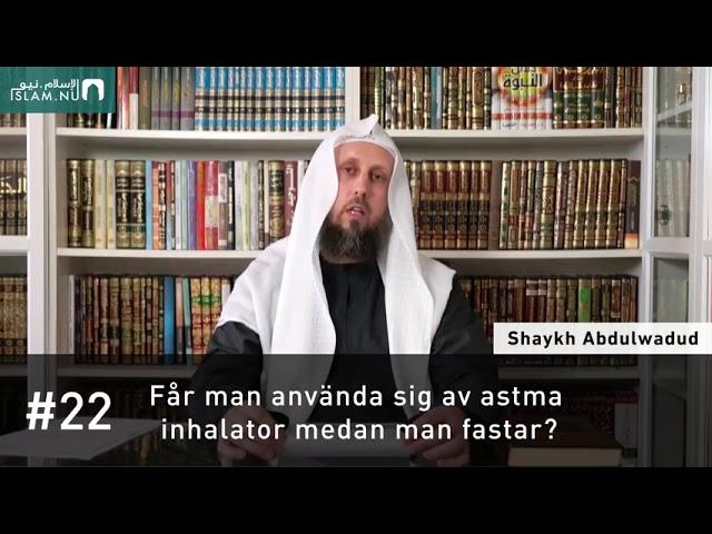 Använda astmainhalator när man fastar? | Shaykh Abdulwadud