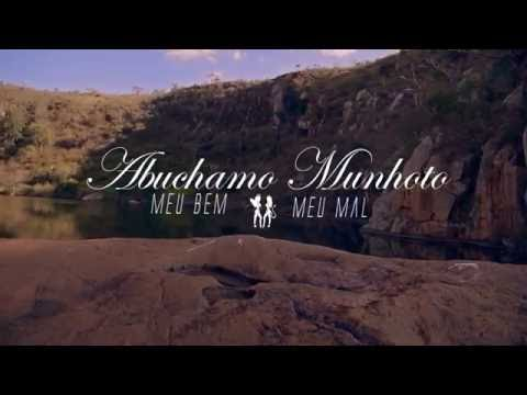 Abuchamo Munhoto - Meu Bem, Meu Mal (Official Music Video HD)