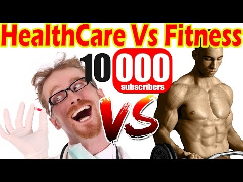 How to Get Healthy, Fit,  & Stay Healthy | 10,000 Subscribers! | Healthcare vs Fitness