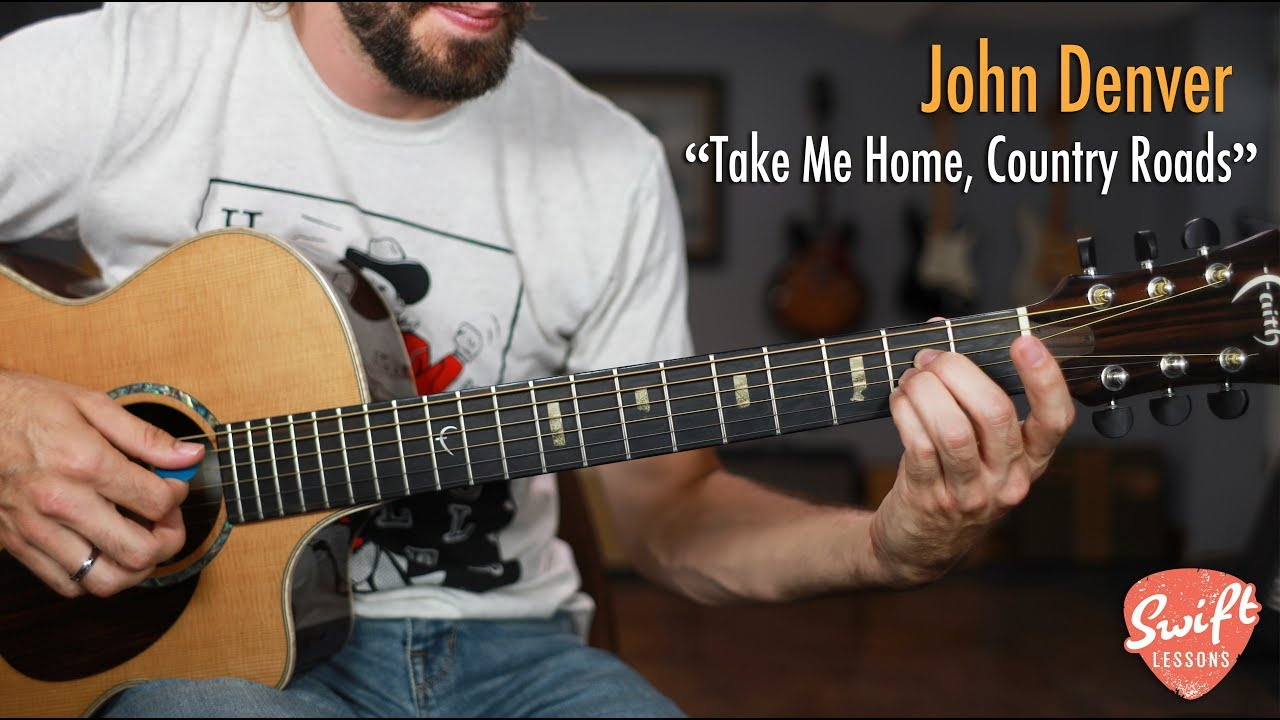 John Denver Take Me Home Country Roads Guitar Lesson Youtube