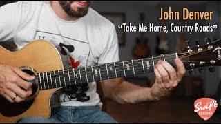 John Denver Take Me Home, Country Roads Guitar Lesson