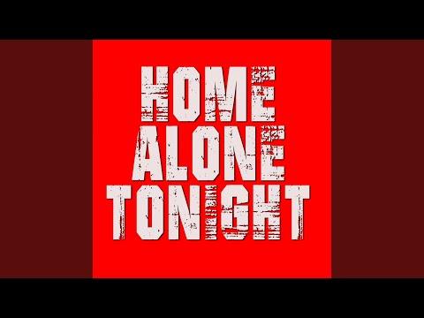 Home Alone Tonight (Instrumental)