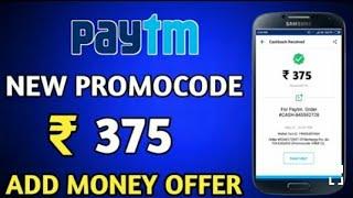 Paytm Add Money Paytm New PROMOCODE 2018 || ₹375 Paytm New Promocode  || TechnicalRavi
