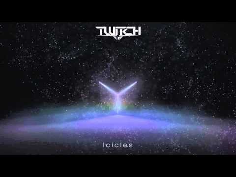 Twitch - Icicles