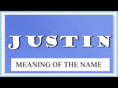 MEANING OF THE NAME JUSTIN WITH FUN FACTS AND HOROSCOPE