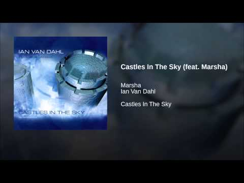 Castles In The Sky (feat. Marsha)
