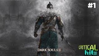 Dark Souls II Detonado/Guia - #1 Prepare-se para morrer novamente (gameplay comentado)