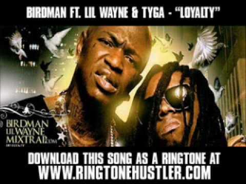Birdman Ft Lil Wayne & Tyga  Loyalty  New  + Lyrics + Download