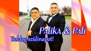 Palika & Pali Boldog szülinapot ZGmusic