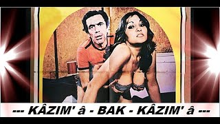 Aydemir Akbaş __ Aynur Akarsu _ // KÂZIM-A  - BAK - KÂZIM-A // _ (1975)