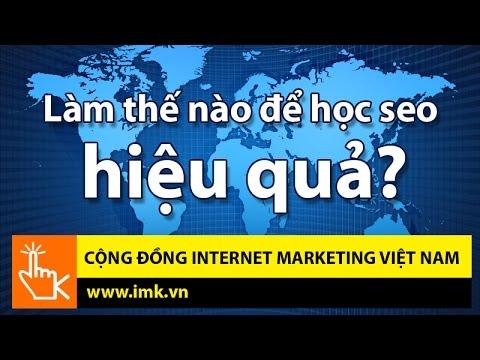 Làm thế nào để học SEO hiệu quả? – Cộng đồng Internet Marketing Việt Nam