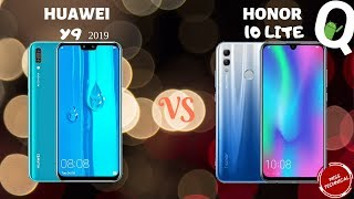 HONOR 10 LITE VS HUAWEI Y9 (2019): WHICH ONE SHOULD YOU BUY?