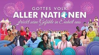 Christliches Musikvideo | Gottes Volk aller Nationen drückt seine Gefühle in Einheit aus