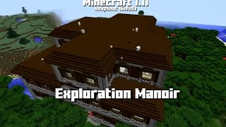 Minecraft 1.11 - Exploration Manoir (snapshot 16w39a)
