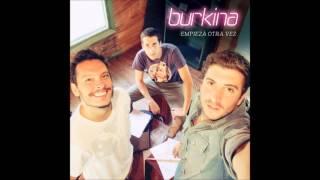 04 Todo lo que soy - Burkina - Empieza Otra Vez
