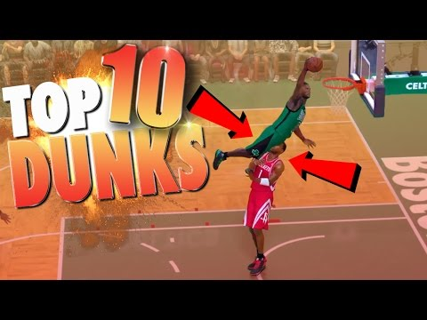NBA 2K17 TOP 10 DUNKS, Putbacks, & Embarrassing POSTERIZERS