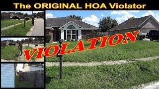 Return Of The Original HOA Violator (Sort Of) #SideHustle