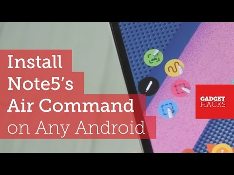 Get the Galaxy Note5's 'Air Command' Feature on Any Android Device [How-To]