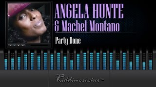 Angela Hunte & Machel Montano - Party Done [Soca 2015]
