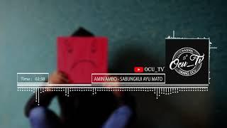 Gambar cover #3 AMIN AMBO - Sabungkui Ayu Mato #Ocu_TV