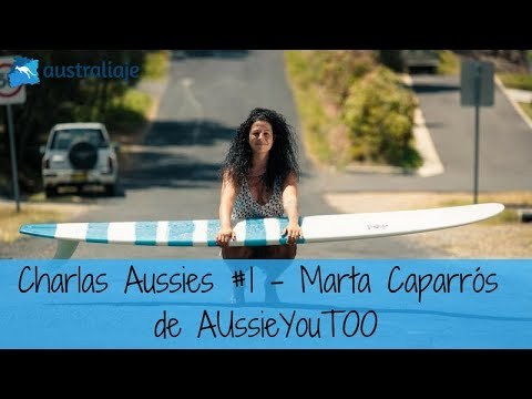 La pionera. Marta Caparros. AUssieYouTOO. Charlas Aussies #1
