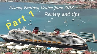 Disney Fantasy Cruise tips and review Part 1