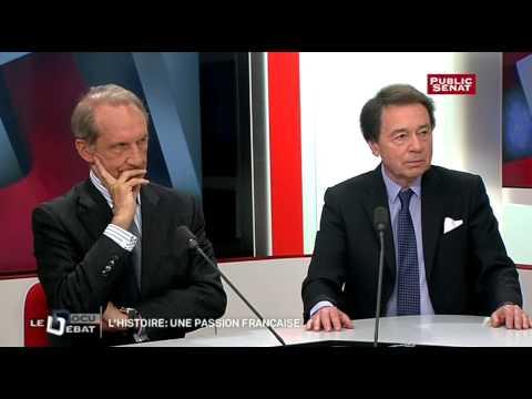 Le débat - L'Histoire: une passion française