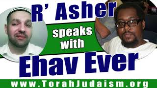R' Asher speaks with Ehav Ever