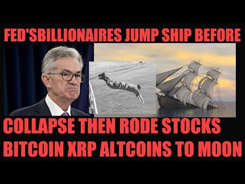 BILLIONAIRES JUMP SHIP BEFORE COLLAPSE! THEN RODE THE FED'S STOCKS BITCOIN XRP ALTCOINS TO THE MOON!