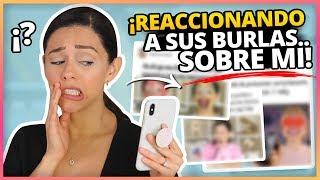 REACCIONANDO A SUS BURLAS SOBRE MI! (MEMES DE INSTAGRAM!)