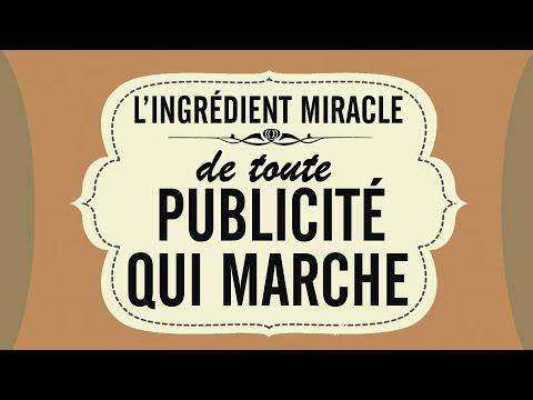 L'ingrédient miracle de toute publicité qui marche