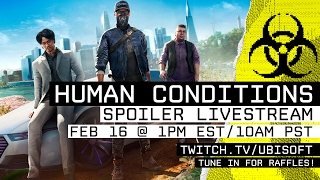 Watch Dogs 2 Human Conditions Spoiler Stream