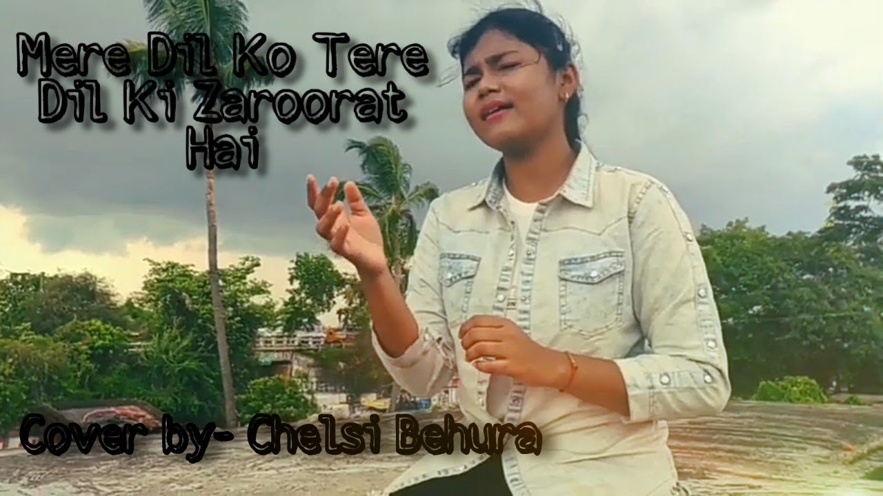 Download Mere Dil Ko Tere Dil Ki Zaroorat Hai | Rahul Jain | Chelsi Behura | Female Version|