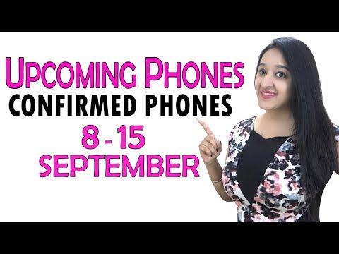 Top Upcoming Phones 8-15 September 2018