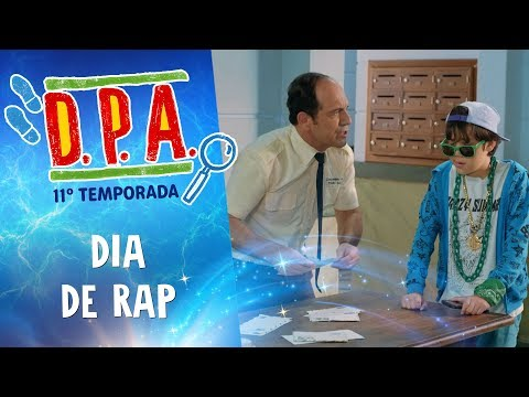 DIA DE RAP | D.P.A. | 11ª TEMP. | Mundo Gloob
