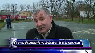 ÚJ KOSÁRLABDA PÁLYA LESZ KARCAGON