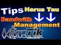 - Tutorial bandwidth management MikroTik   Bandwidth management MikroTik simple queue