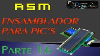 Programación en Ensamblador(ASM) para PIC-[LCD]