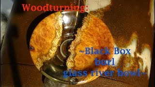 Woodturning: black box burl glass river bowl